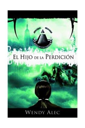 EL HIJO DE LA PERDICION (CRONICAS DE HERMANOS 01)