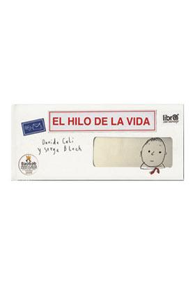 EL HILO DE LA VIDA ***AGOTADO ***