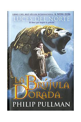 LA BRUJULA DORADA (LA MATERIA OSCURA 01)
