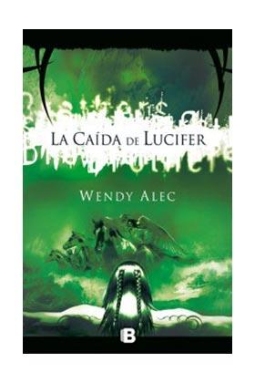 LA CAIDA DE LUCIFER  (CRONICAS DE HERMANOS 02)