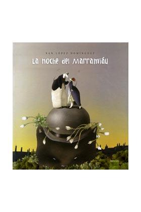 LA NOCHE DEL MARRAMIAU