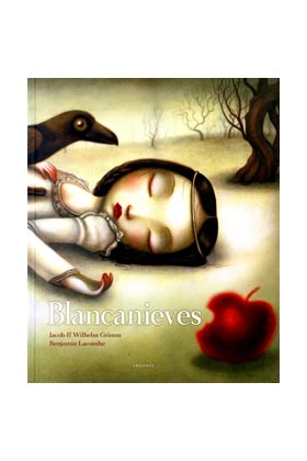 BLANCANIEVES (ILUSTRADO POR BENJAMIN LACOMBE)