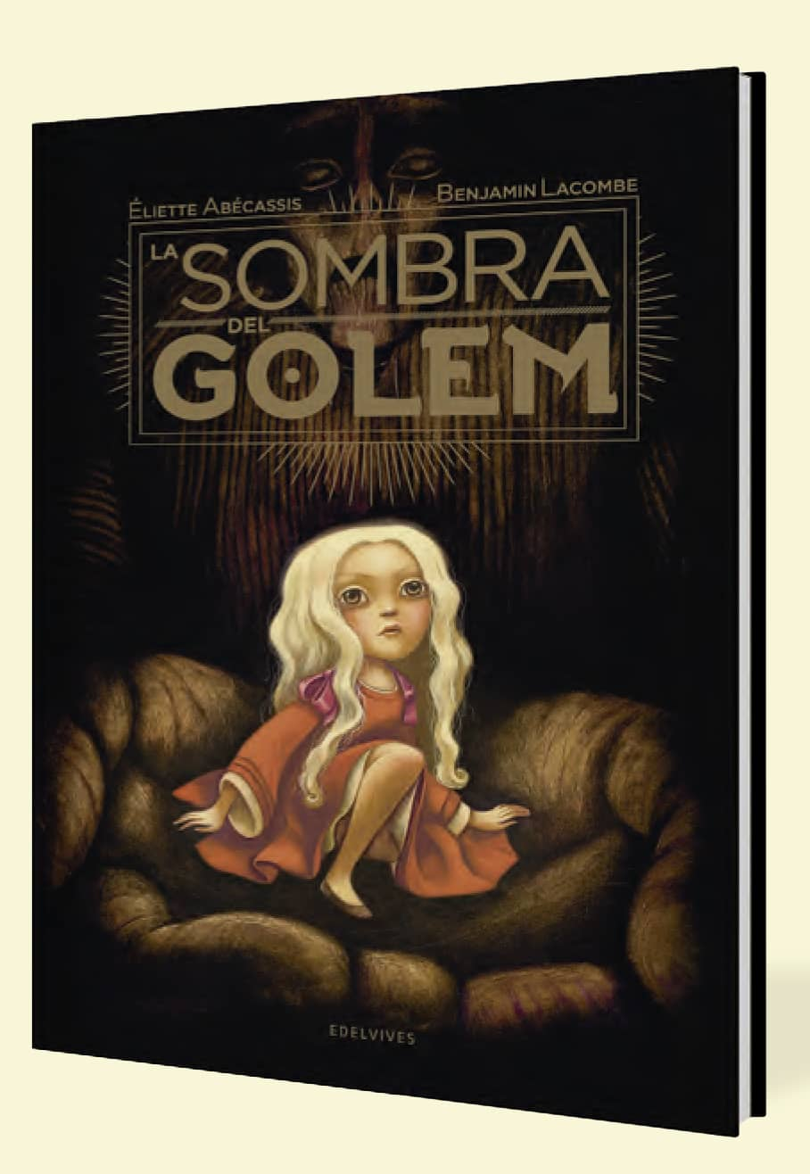 LA SOMBRA DEL GOLEM (ILUSTRADO POR BENJAMIN LACOMBE)