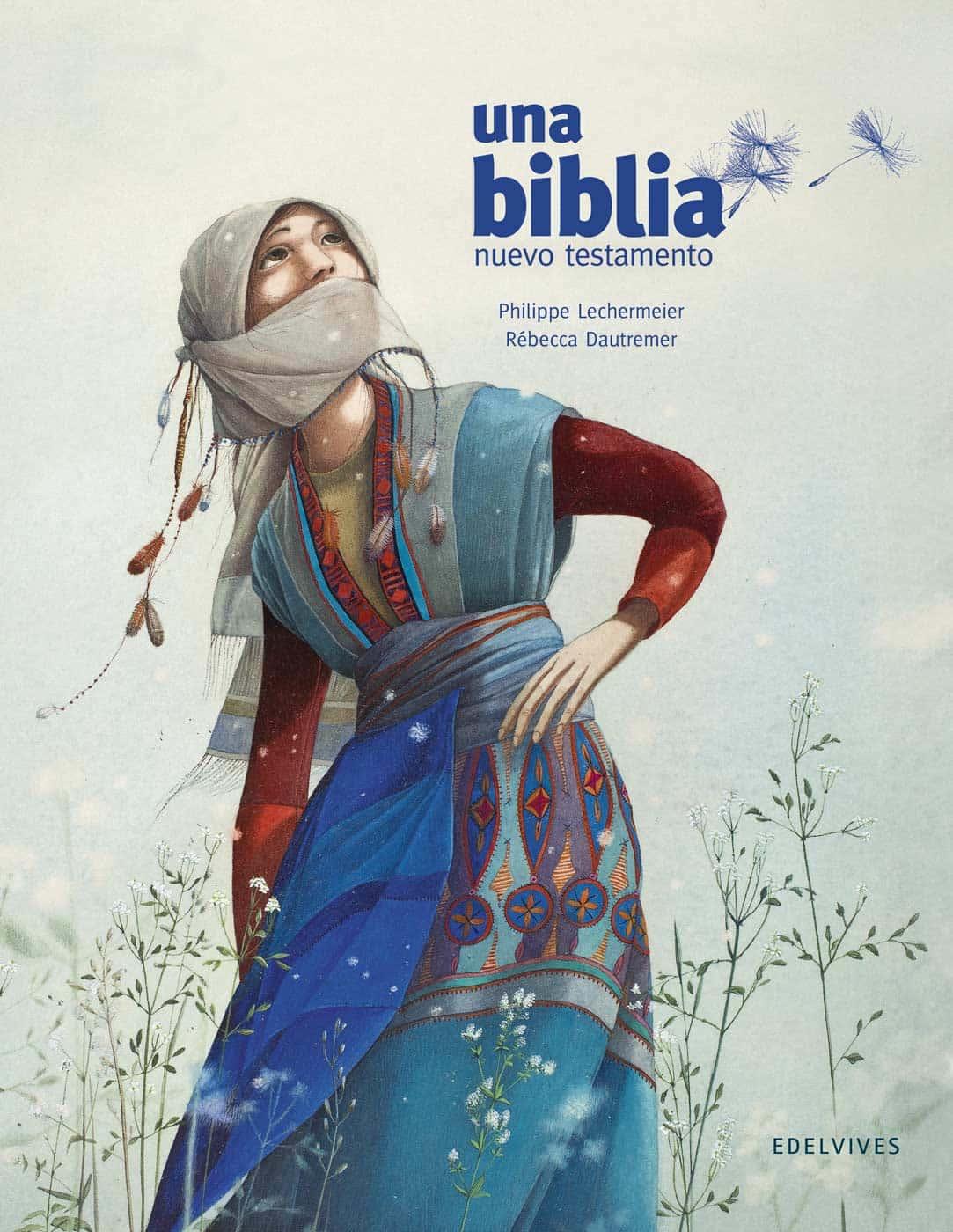 UNA BIBLIA. NUEVO TESTAMENTO (ILUSTRADO POR REBECCA DAUTREMER)