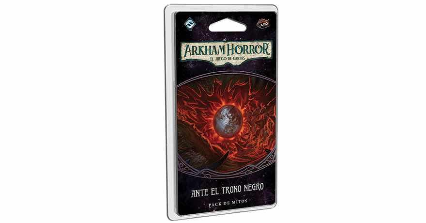 ARKHAM HORROR LCG - ANTE EL TRONO NEGRO