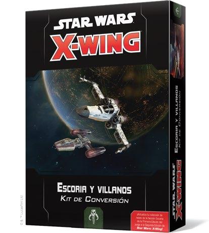 X-WING 2ª EDICION. ESCORIA Y VILLANOS - KIT DE CONVERSION