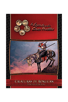 L5 ANILLOS 3ª EDICION - CRIATURAS DE ROKUGAN - ROL