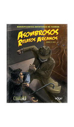 EL RASTRO DE CTHULHU - ASOMBROSOS RELATOS ARCANOS - ROL