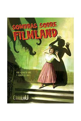 RASTRO DE CTHULHU: SOMBRAS SOBRE FILMLAND