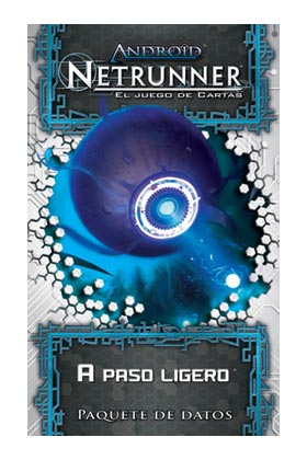 ANDROID NETRUNNER LCG CTE - A PASO LIGERO