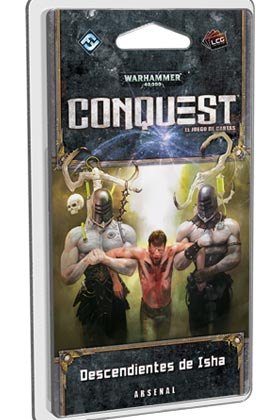 WARHAMMER 40000: CONQUEST LCG: DESCENDIENTES DE ISHA