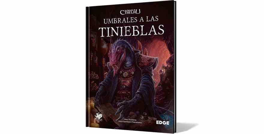 LA LLAMADA DE CTHULHU - UMBRALES A LAS TINIEBLAS