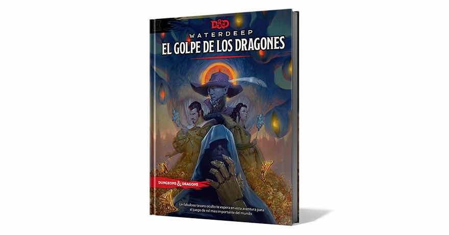 DUNGEONS & DRAGONS: WATERDEEP: EL GOLPE DE LOS DRAGONES