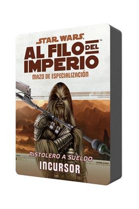POD MAZO DE ESPECIALIZAZION: PISTOLERO A SUELDO INCURSOR. STAR WARS AL FILO DEL IMPERIO