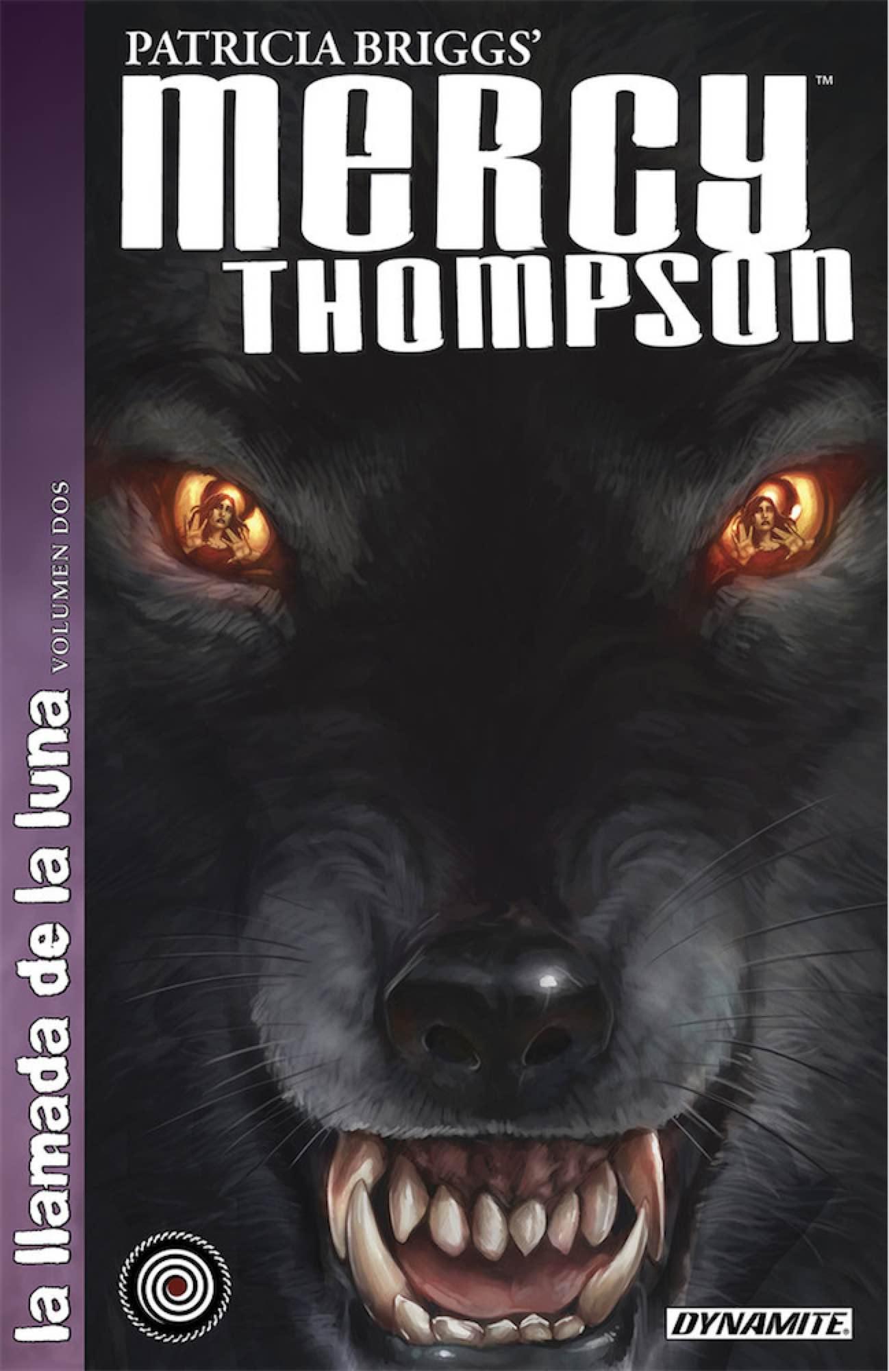 MERCY THOMPSON. LA LLAMADA DE LA LUNA 02