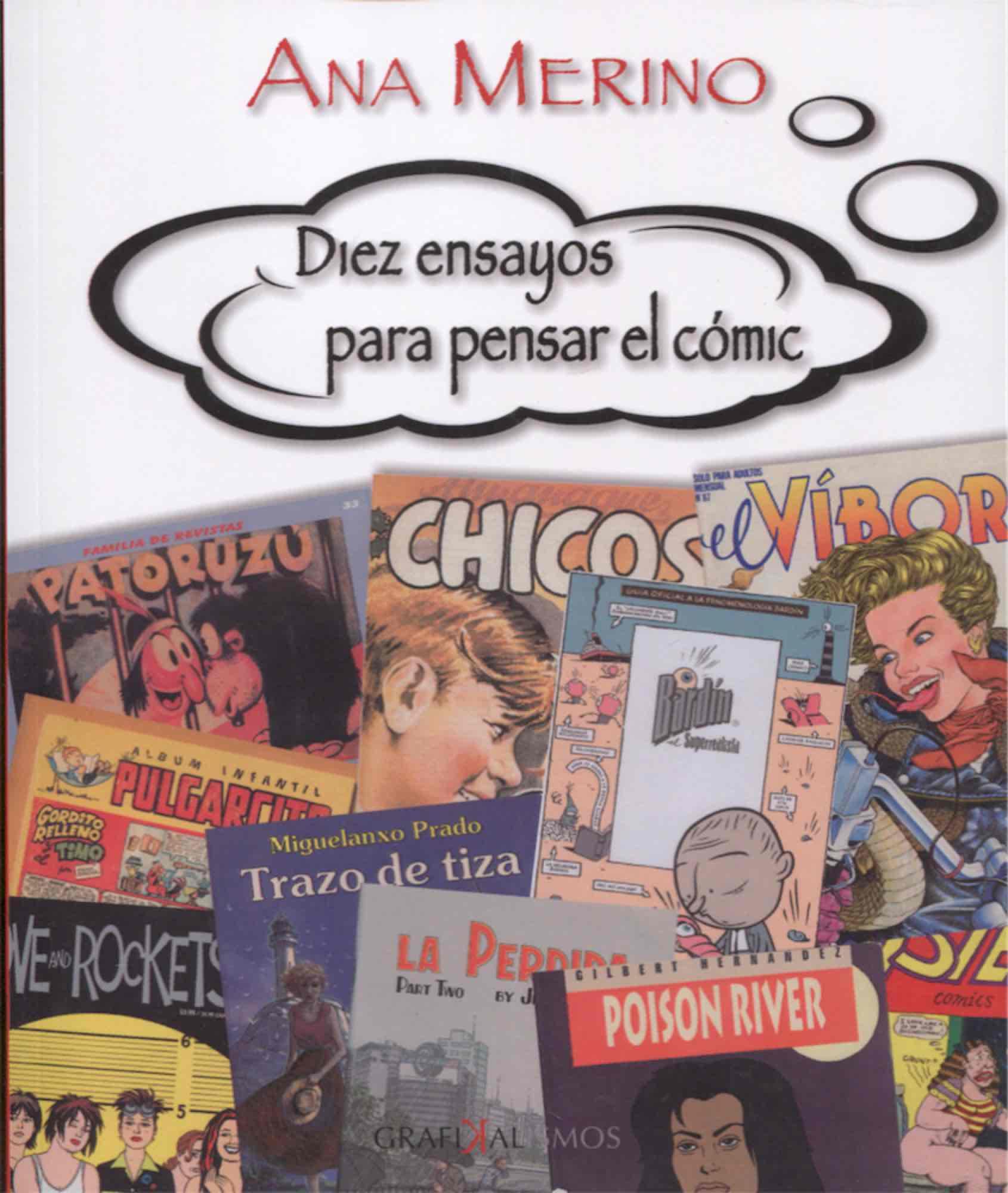 DIEZ ENSAYOS PARA PENSAR EL COMIC