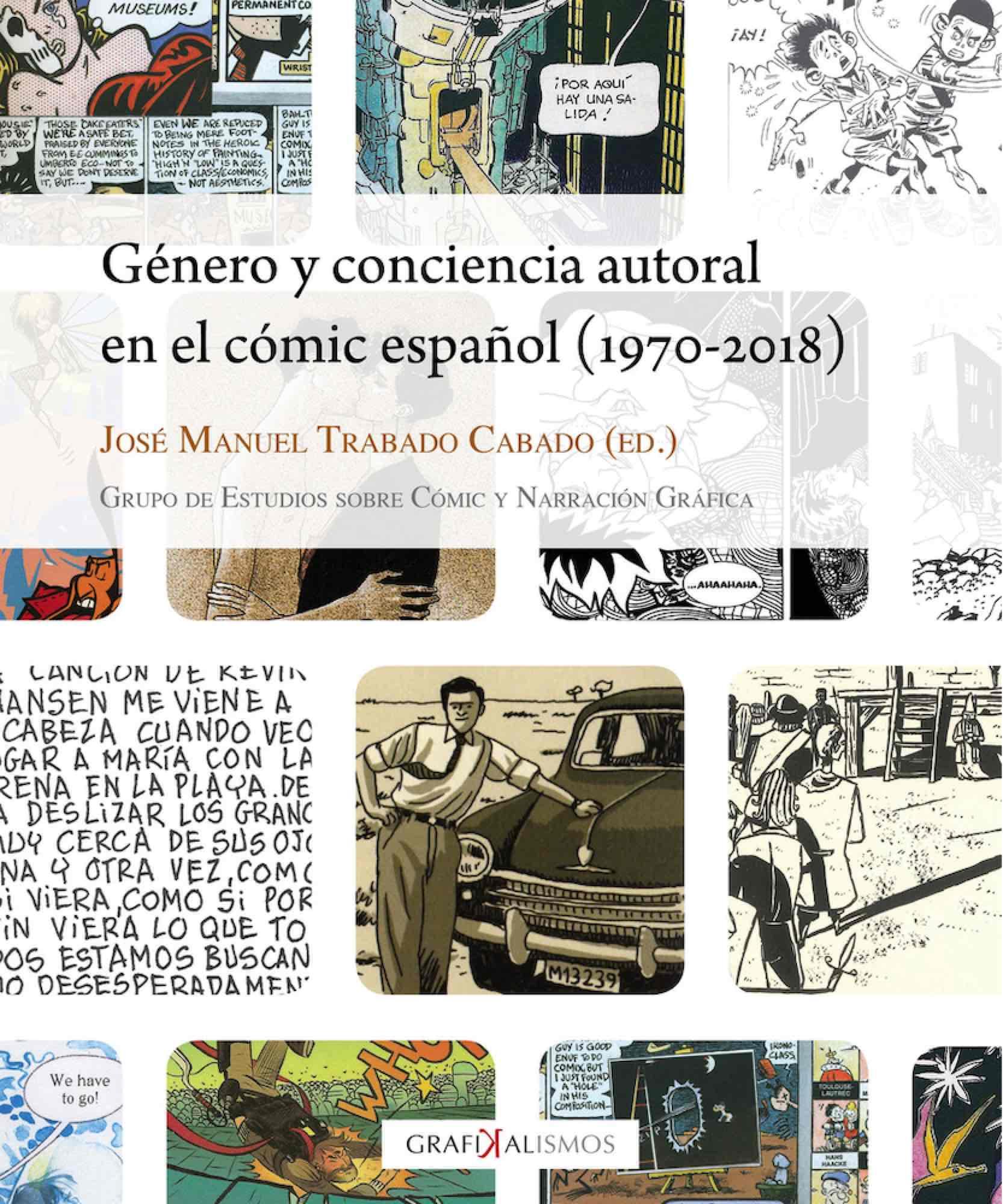GENERO Y CONCIENCIA AUTORAL EN EL COMIC ESPAÑOL 1970 2018