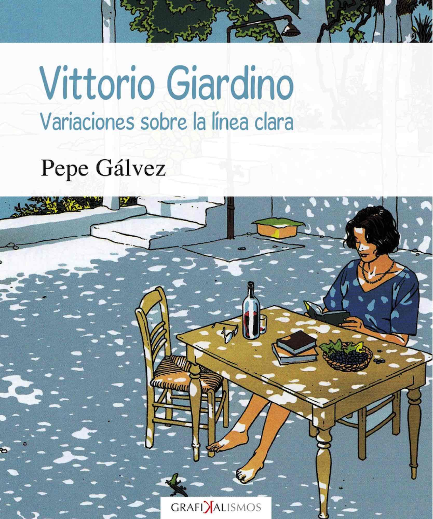 VITTORIO GIARDINO VARIACIONES SOBRE LA LINEA CLARA