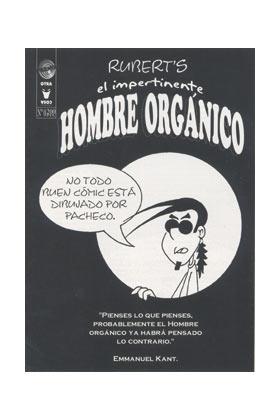 EL IMPERTINENTE HOMBRE ORGANICO 0