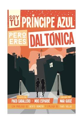 SOY TU PRINCIPE AZUL PERO ERES DALTONICA