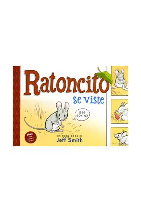 RATONCITO SE VISTE (JEFF SMITH)