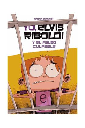 YO, ELVIS RIBOLDI, Y EL FALSO CULPABLE