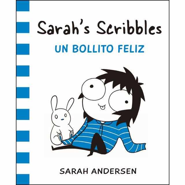 SARAH'S SCRIBBLES. UN BOLLITO FELIZ