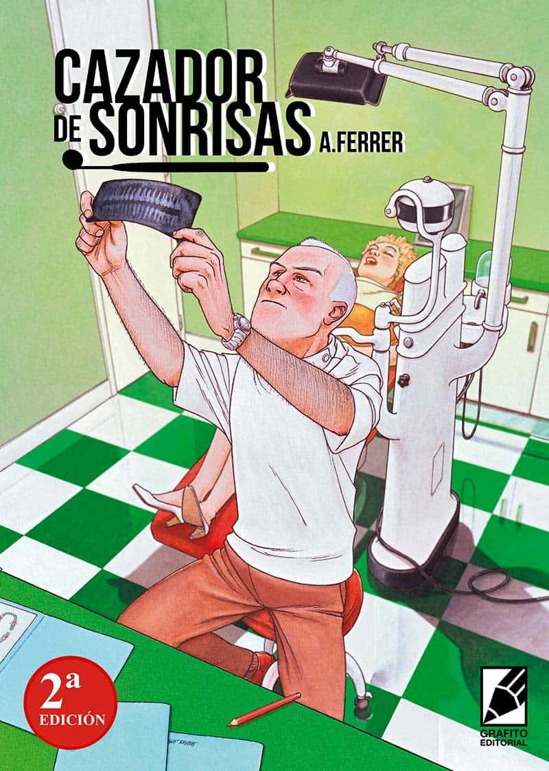 EL CAZADOR DE SONRISAS (2ª EDICION)
