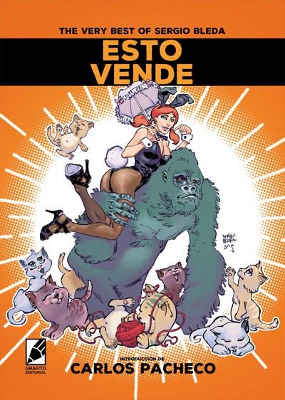 ESTO VENDE. THE VERY BEST OF SERGIO BLEDA