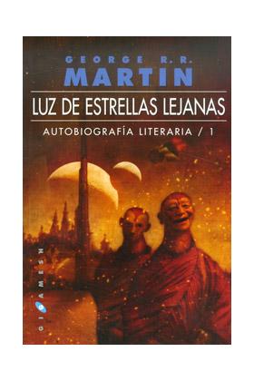 LUZ DE ESTRELLAS LEJANAS (AUTOBIOGRAFIA LITERARIA 01)