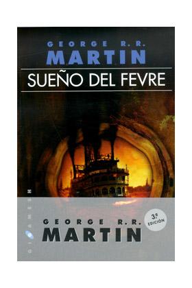 SUEÑO DEL FEVRE (RUSTICA) (3ª EDICION)