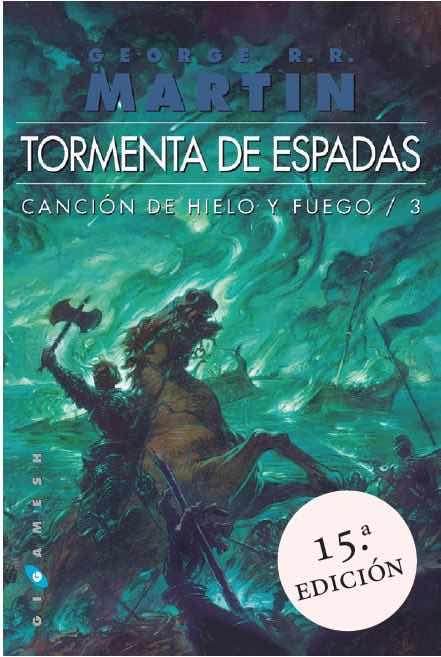 CANCIONR/3: TORMENTA DE ESPADAS (RUSTICA) (EN UN SOLO TOMO)