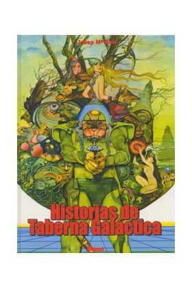 HISTORIAS DE TABERNA GALACTICA (JOSEP Mª BEA)