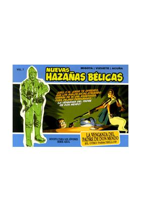 NUEVAS HAZAÑAS BELICAS 07 (SERIE AZUL): LA VENGANZA DEL PADRE DE DON MENDO