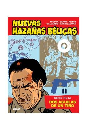 NUEVAS HAZAÑAS BELICAS (SERIE ROJA): DOS AGUILAS DE UN TIRO