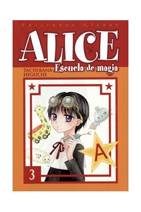 ALICE ESCUELA DE MAGIA 03 (COMIC)