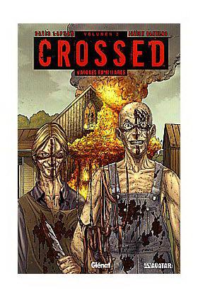 CROSSED 02.: VALORES FAMILIARES (COMIC)