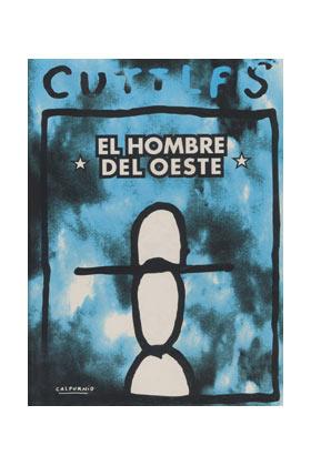 CUTTLAS 1. EL HOMBRE DEL OESTE