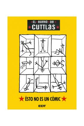 EL BUENO DE CUTTLAS 4. ESTO NO ES UN COMIC