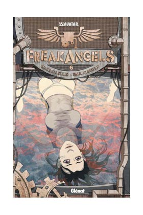 FREAK ANGELS 06 (ULTIMO NUMERO)