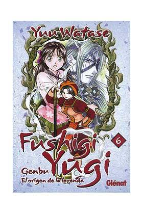 FUSHIGI YUGI: GENBU 06, EL ORIGEN DE LA LEYENDA (COMIC)