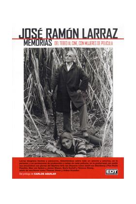 JOSE RAMON LARRAZ: UNA VIDA DE TEBEO, UNAS MUJERES DE PELICULA