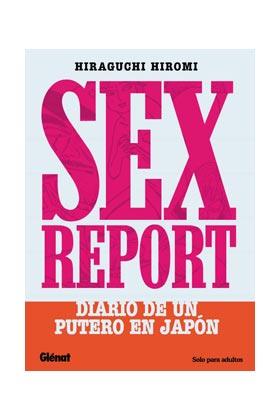 SEX REPORT. DIARIO DE UN PUTERO EN JAPON (COMIC)