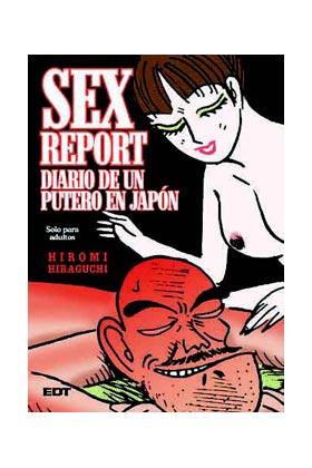 SEX REPORT. DIARIO DE UN PUTERO EN JAPON (COMIC) ED. CARTONE