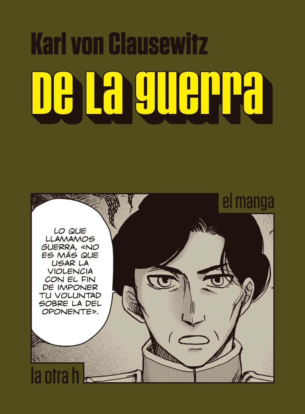 DE LA GUERRA (EL MANGA)