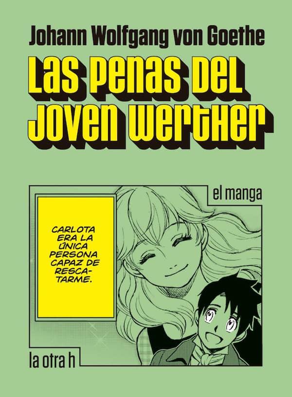 LAS PENAS DEL JOVEN WERTHER (EL MANGA)