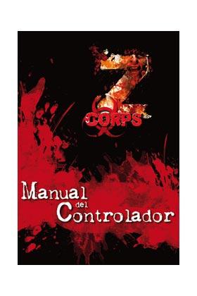 Z-CORPS: MANUAL DEL CONTROLADOR