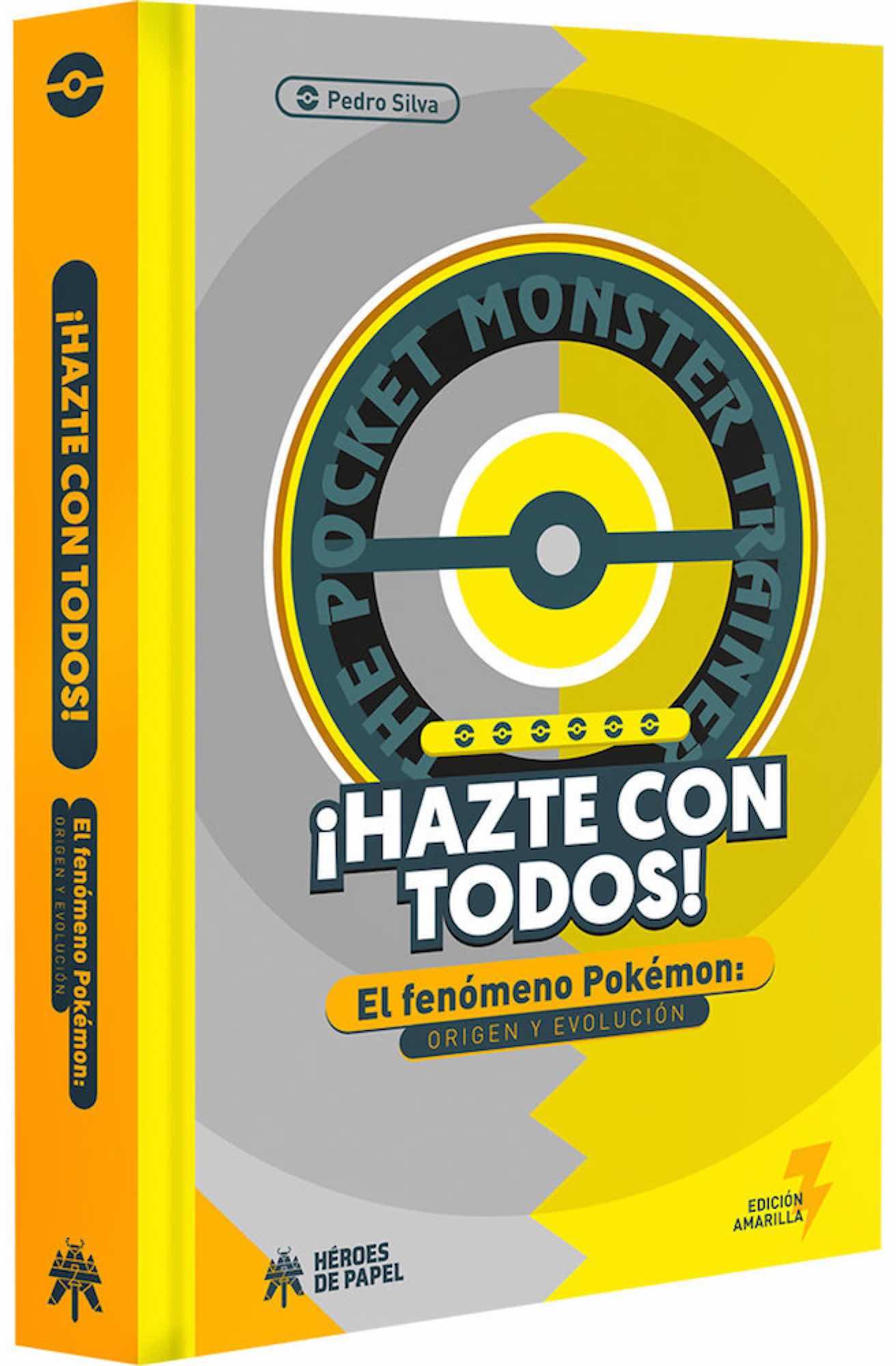 ¡HAZTE CON TODOS! EL FENOMENO POKEMON: ORIGEN Y EVOLUCION
