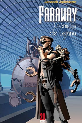 FARAWAY. CRONICAS DE LEJANA