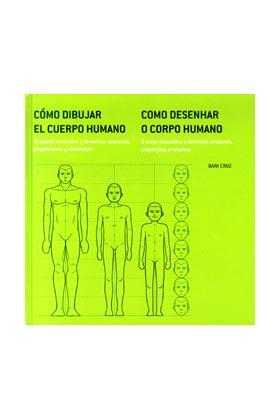 COMO DIBUJAR EL CUERPO HUMANO. EL CUERPO MASCULINO Y FEMENINO: